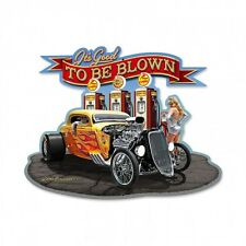 """""""To Be Blown"""" Custom Shape Metal Sign - Hand Made in the USA with American Steel"""