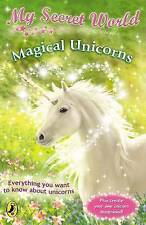 My Secret World: Magical Unicorns, Woodward, Kay , Acceptable, FAST Delivery