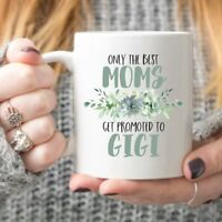 Gigi Coffee Mug Gigi Gift Christmas Gift For Gigi Only The Best Moms Get