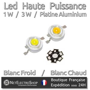 LED Haute Puissance 1W / 3W / Platine Aluminium - 1 à 10 pcs