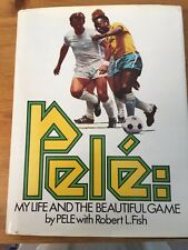 PELE: MY LIFE AND THE BEAUTIFUL GAME - SIGNED BY PELE - HARDBACK