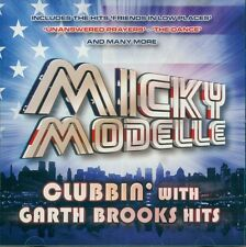 MICKY MODELLE CLUBBIN' WITH GARTH BROOKS HITS CD