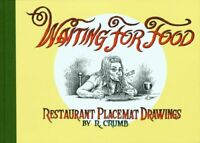 Waiting for Food: Restaurant Placemat Drawings by Robert Crumb (Hardcover)