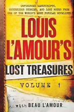 Louis L'Amour's Lost Treasures: Volume 1: Unfinished Manuscripts, Mysterious Sto