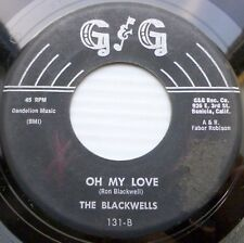 BLACKWELLS teen harmony vocal vg minus G&G 45 OH MY LOVE / HOLEY SOMBRERO DD217
