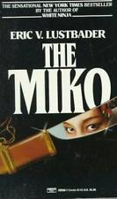 The Miko by Eric Van Lustbader (Nicholas Linnear #2) (1985, Paperback) FF3158