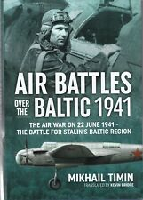 Air Battles over the Baltic 1941: The Air War on 22 June 1941 - Stalin's Baltic