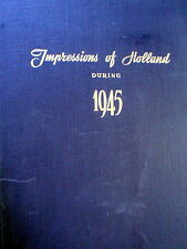 Impressions Of Holland 1945 - MARTIEN COPPENS-HC /VG  Haunting Photos/Rare-WWII