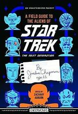 A Field Guide to the Aliens of Star Trek: The Next Generation by Zachary Auburn (Paperback, 2017)