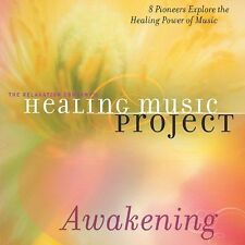 Healing Music Project: Awakening by Healing Music Project: Awakening