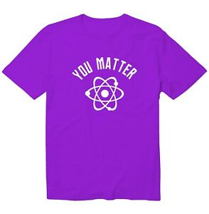 You Matter You Energy Science Funny Cool Unisex Kid Youth Graphics T-Shirt