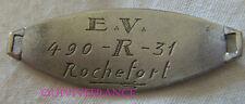 PID062 - PLAQUE IDENTITE ENGAGÉ VOLONTAIRE ROCHEFORT CLASSE 1931