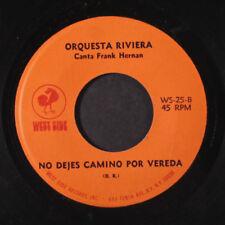 ORQUESTA RIVIERA: Donde Lo Puntea El Tres / No Dejes Camino Por Vereda 45 (Sals