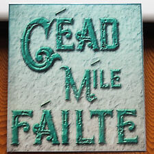 Vintage old style Irish greeting Cead Mile Failte  Sq. Metal sign Souvenir gift
