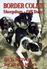 BORDER COLLIE SHEEPDOGS Off Duty! New Dog & Puppies DVD