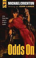 Odds On by Michael Crichton, John Lange (Paperback, 2013)