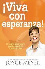 ?Viva con Esperanza! : Crea Que Algo Bueno Puede Sucederle Todos los...  (ExLib)