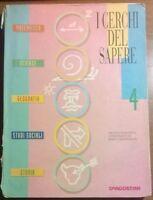 I cerchi del sapere. Per la 4/a classe elementare - 1996, DeAgostini - L