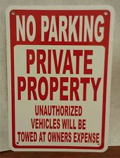 "No Parking Private Property Unauthorized Towed 7""x10"" Polystyrene Sign"