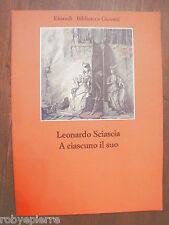 Einaudi 1976 A CIASCUNO IL SUO Sciascia Leonardo Casa Editrice Editore vendo