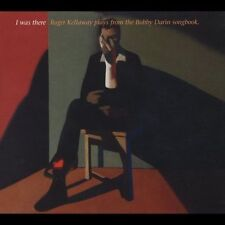 I Was There: Roger Kellaway Plays from the Bobby Darin Songbook; 2004 CD, Ipo Ve