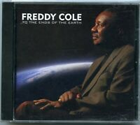 Freddy Cole To The Ends Of The Earth CD 1997 For All We Know One At A Time Candy