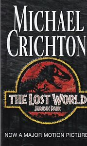 The Lost World (Jurassic Park) by Michael Crichton Paperback Book