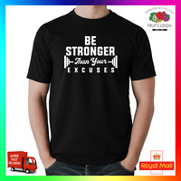 Be Stronger Than Your Excuses TShirt T-Shirt Tee Gym Fitness Health Weight Lift