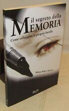 PSICOLOGIA - William W. Atkinson: Il segreto della Memoria - Biesse 2008
