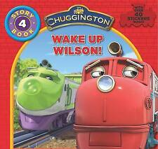 Chuggington  Storybook: Wake Up Wilson by Parragon Book Service Ltd...