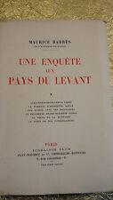 BARRES Maurice Une Enquête Aux Pays Du Levant / pur fil