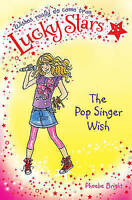 Lucky Stars 3: The Pop Singer Wish by Phoebe Bright, Good Used Book (Paperback)