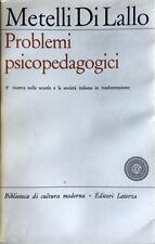 METELLI DI LALLO PROBLEMI PSICOPEDAGOGICI SCUOLA E LINGUAGGIO LATERZA 1964