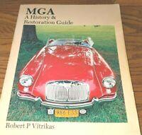 MGA History & Restoration Guide Robert Vitrikas 1600 Mk II 1500 twin cam 1980