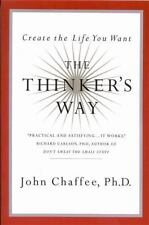 The Thinker's Way by Chaffee, John