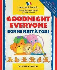 Goodnight Everyon: Bonne Nuit a Tous (I Can Read Frenc