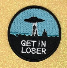 """""""Get In Loser"""" embroidery patch"""
