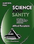 Selections from Science and Sanity : An Introduction to Non-Aristotelian...
