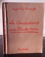 Edgar Rice Burroughs - Il Conquistatore Della Planet Mars - 1938 - Hachette