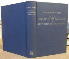 RICARDO PINTO DE MATTOS MANUAL BIBLIOGRAPHICO PORTUGUEZ DE LIVROS RAROS PORTUGAL