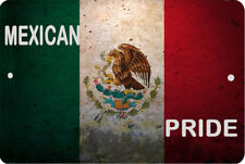 Mexico flag Mexican Pride Sign 8 x 12 Patriot Emblem