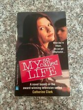 My So-Called Life by Catherine Clark (1995, Paperback)