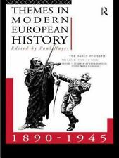 Themes in Modern European History 1890-1945 (One World Archaeology)
