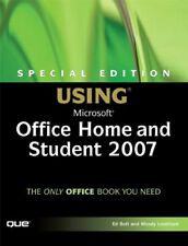 Special Edition Using Microsoft Office Home and Student 2007,Ed Bott, Woody Leo