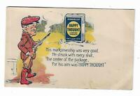 Old Undivided Advertising Postcard HAPPY THOUGHT Chewing Tobacco Hunter Target