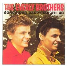 Songs Our Daddy Taught Us by Everly Brothers