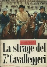Ziliotto - La Strage del 7° Cavalleggeri -Malipiero 1956 Prima edizione dal Film