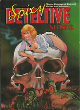 Spicy Detective Stories v1 Illustrated 1989 Pulp Adventure Murder Crime Lurid