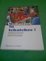 Comment tu tchatches ? - Jean-Pierre Goudaillier