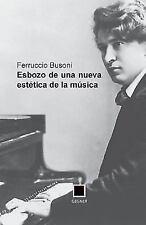 Esbozo de una Nueva Estetica de la Musica by Ferruccio Busoni (2013, Paperback)
